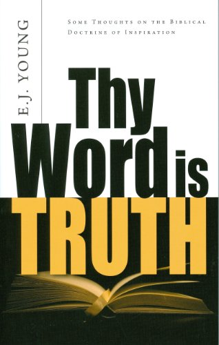 9780851511726: Thy Word is Truth: