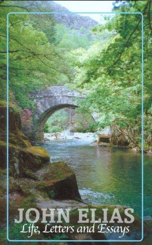 9780851511740: John Elias: Life, Letters, and Essays