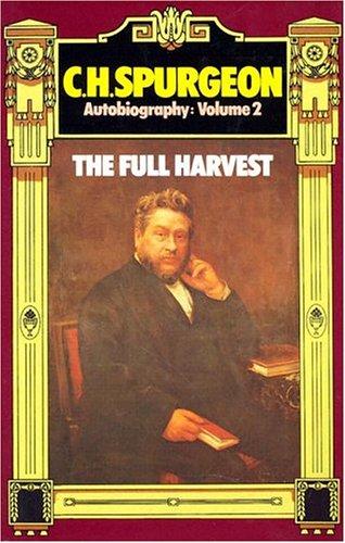 9780851511825: C. H. Spurgeon Autobiography, Volume 2: The Full Harvest 1860-1892