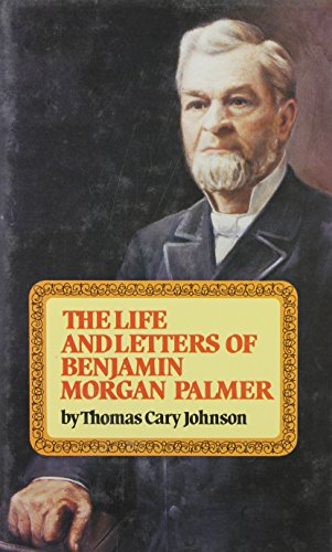 The Life and Letters of James Henley Thornwell