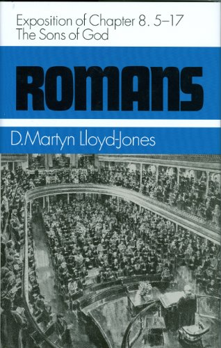 The Sons of God: Exposition of Chapter 8:5-17 (Romans Series) (0851512070) by D. Martyn Lloyd-Jones