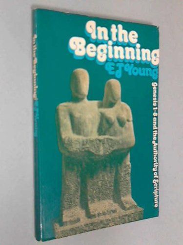9780851512358: In the Beginning