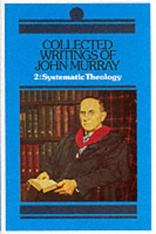 9780851512426: Collected Writings of John Murray: Lectures in Systemic Theology: 2