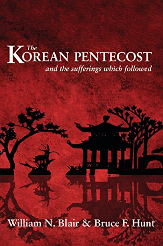 9780851512440: The Korean Pentecost and the Sufferings Which Followed