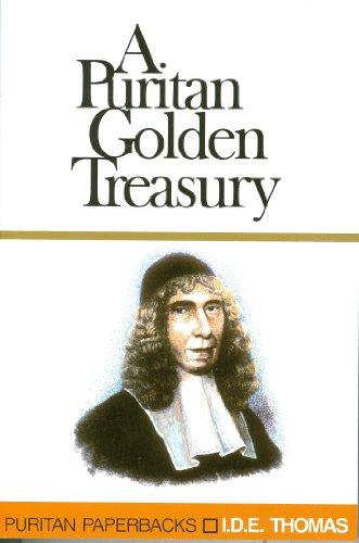 9780851512495: A Golden Treasury of Puritan Quotations (Puritan paperbacks)