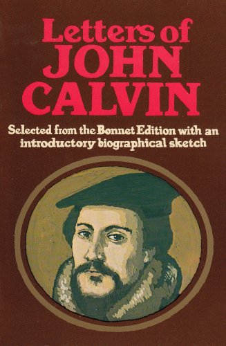 9780851513232: Letters of John Calvin
