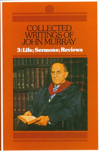 9780851513379: Collected Writings of John Murray: Life of John Murray Sermons and Reviews: 003