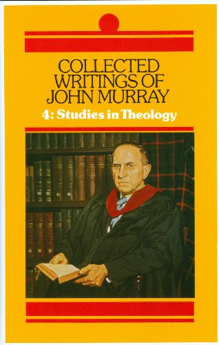 9780851513409: Collected Writings of John Murray: Studies in Theology: 4