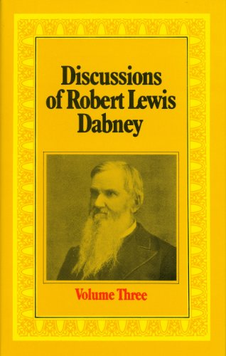 9780851513508: Discussions of Robert Lewis Dabney (Dabney Discussions)