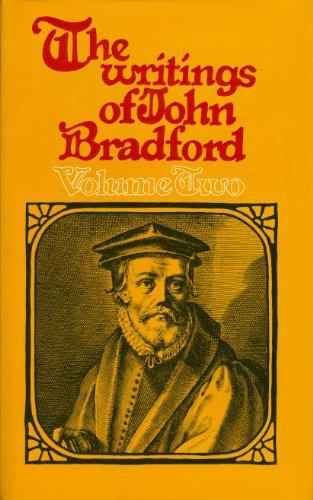 9780851513591: The Writings of John Bradford (2 Volume Set)