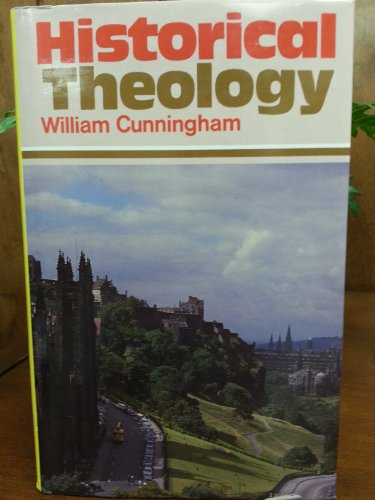9780851513607: Historical Theology (2 volumes)