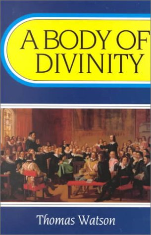 9780851513836: A Body of Divinity: Contained in Sermons upon the Westminster Assembly's Catechism