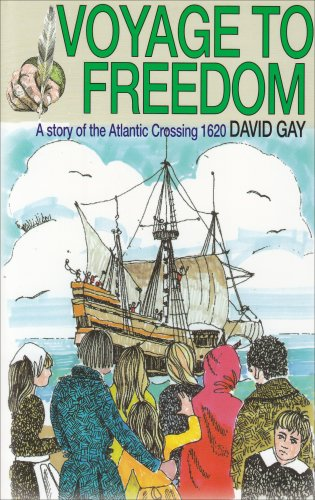 9780851513843: Voyage to Freedom - a Story of the Atlantic Crossing 1620