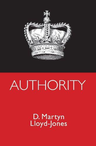 Authority: D. Martyn Lloyd-Jones