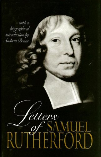 9780851513881: Letters of Samuel Rutherford