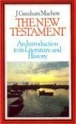 9780851514499: New Testament: An Introduction to Its History and Literature