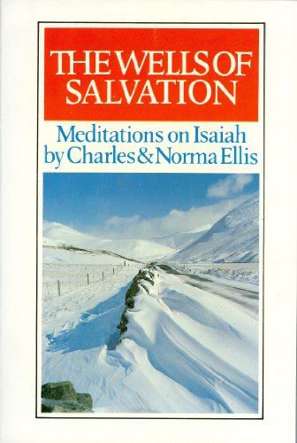 Wells of Salvation (085151457X) by Norma Ellis; Charles Ellis