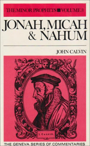 9780851514758: Jonah, Micah & Nahum (Geneva Series of Commentaries) (Commentaries on the Minor Prophets)