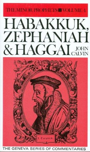 9780851514772: Habakkuk, Zephaniah & Haggai (Geneva Series of Commentaries)