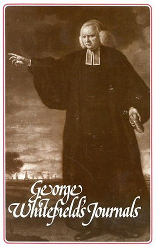 9780851514826: George Whitefield's Journals