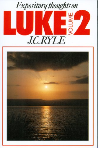 9780851514987: Luke Vol. 2 (Expository Thoughts on the Gospels)