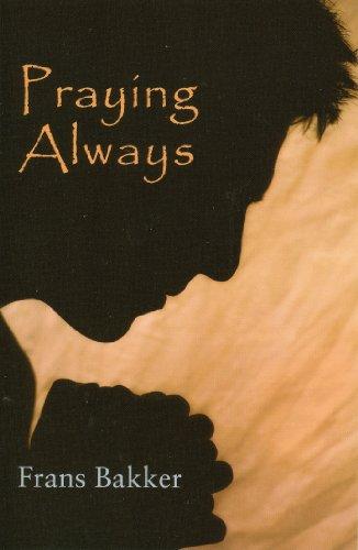 9780851515144: Praying Always