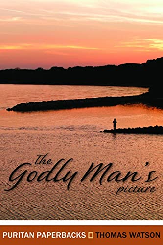 9780851515953: The Godly Man's Picture (Puritan Paperbacks)