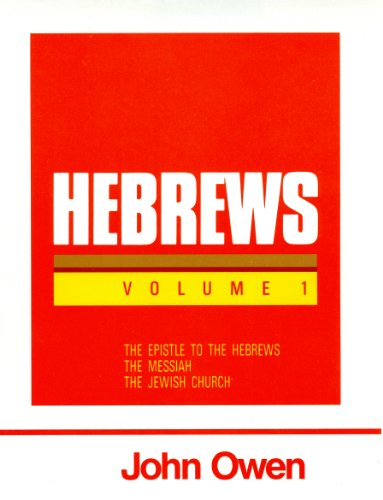9780851516127: Hebrews, Volume 1 (Works of John Owen, Volume 17)
