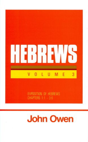 9780851516141: Hebrews, Volume 3 (Works of John Owen, Volume 19)