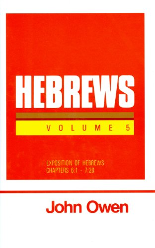 9780851516165: Hebrews, Vol. 5 (Works of John Owen, Vol. 21)