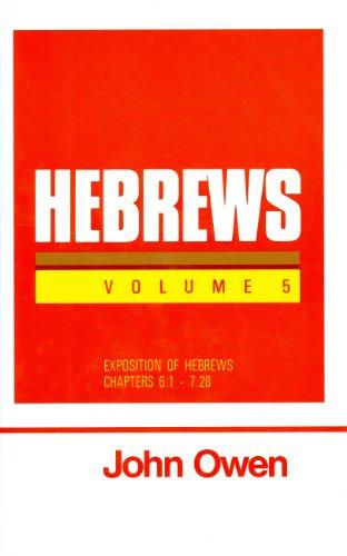 9780851516165: Hebrews, Vol. 5 (Works of John Owen, Vol. 21)