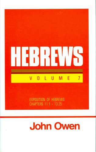 9780851516189: Hebrews, Vol. 7 (Works of John Owen, Vol. 23)