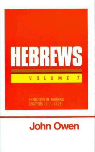 9780851516189: Hebrews, Vol. 7  (Works of John Owen, Vol. 23)
