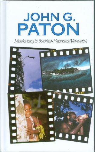 John G. Paton, Missionary to the New: Paton, John G.;