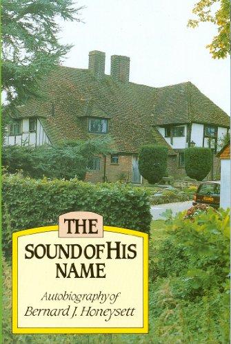 Sound of His Name: Bernard J. Honeysett