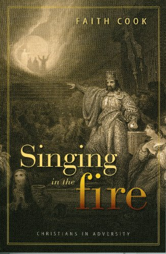 9780851516844: Singing in the Fire: Christians in Adversity