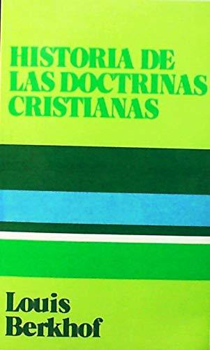 9780851517162: Historia De Las Doctrinas Cristianas