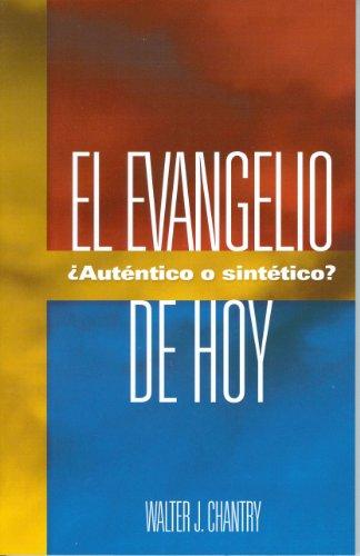 9780851517179: El Evangelio de Hoy: Autentico O Sintetico? = Today's Gospel