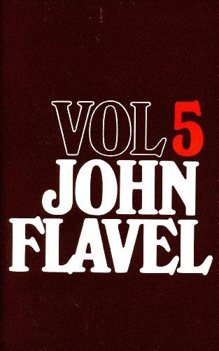 Works of John Flavel, Volume 5: John Flavel