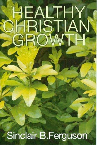 9780851517360: Healthy Christian Growth