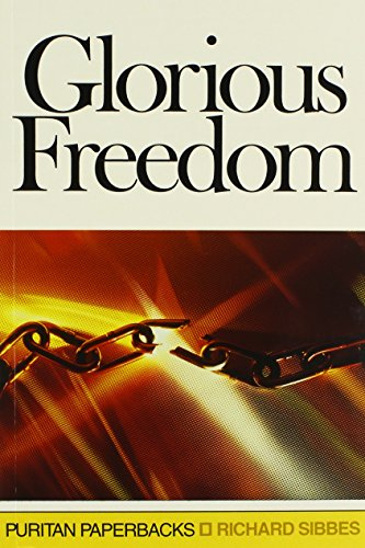 9780851517919: Glorious Freedom (Puritan Paperbacks)