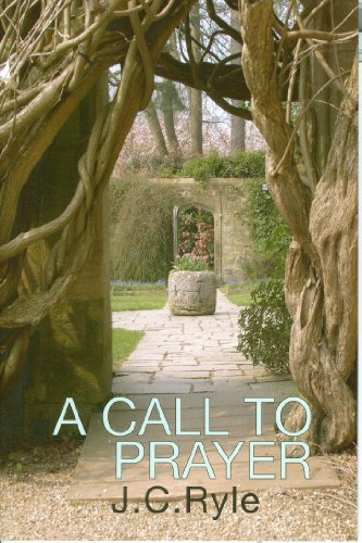 9780851518190: A Call to Prayer