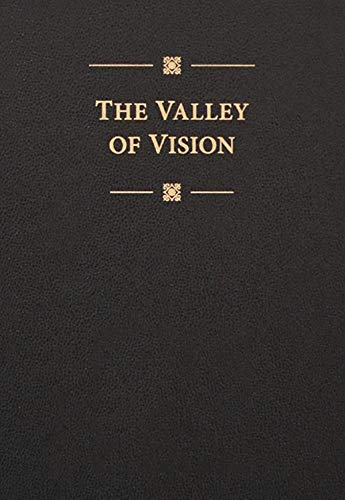 Valley of Vision (Leather): A Collection of Puritan Prayers and Devotions (0851518214) by Arthur Bennett