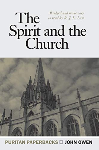 9780851518220: The Spirit and the Church (Treasures of John Owen for Today's Readers)