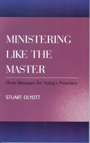 9780851518305: Ministering Like the Master: Three Messages for Today's Preachers