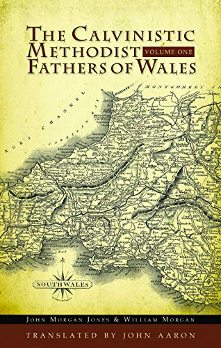 9780851519425: The Calvinistic Methodist Fathers of Wales