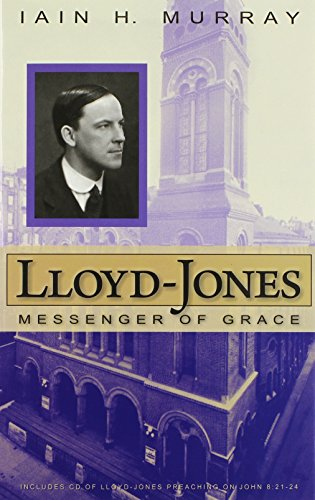 Lloyd-Jones: Messenger of Grace (085151975X) by Iain H. Murray