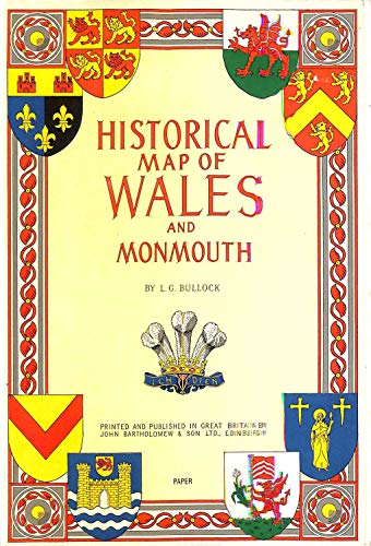 Historical Map of Wales and Monmouth: L G BULLOCK