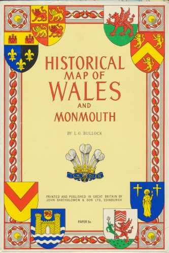 Wales and Monmouth Historical Map: Bullock, L.G.
