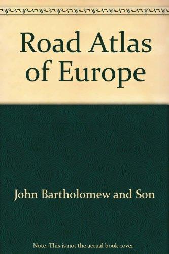 Road Atlas of Europe: John Bartholomew and
